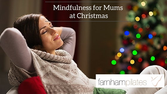 Mindfulness for mums at christmas